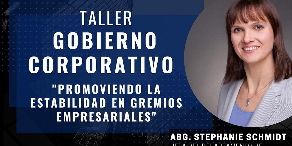 """Taller de Gobierno Corporativo """"Promoviendo la estabilidad en gremios empresariales"""""""
