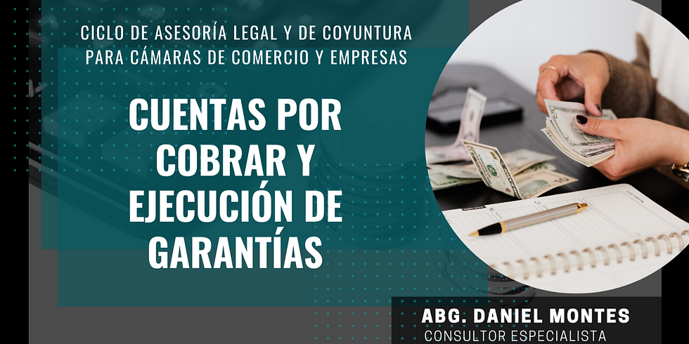 Cuentas por cobrar y ejecución de garantías