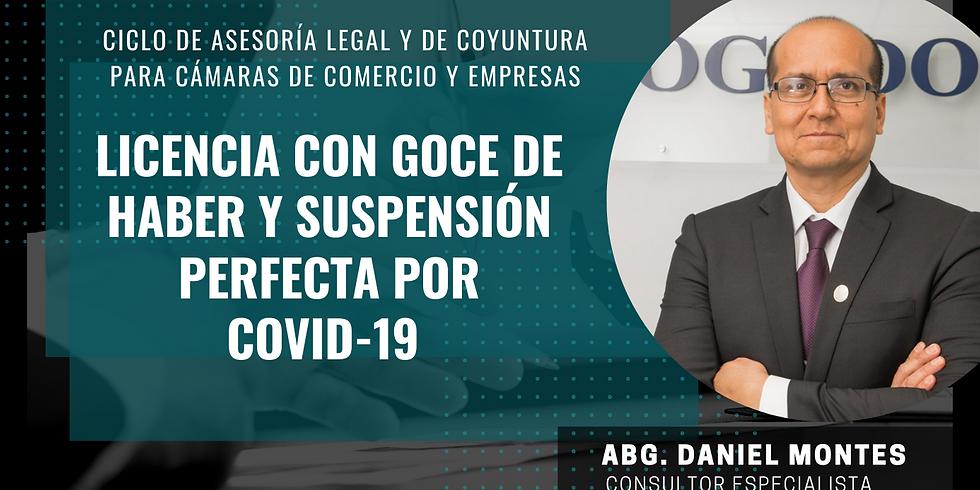 Licencia con goce de haber y suspensión perfecta por Covid-19