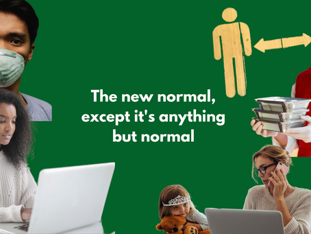 The new normal, except it's anything but normal