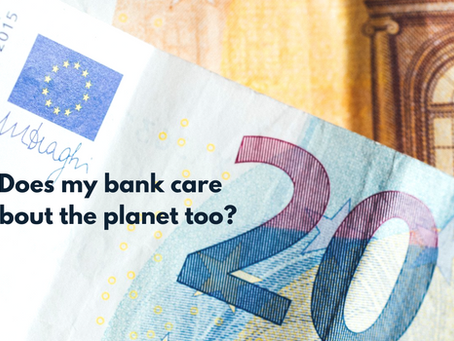 Does my bank care about the planet too?