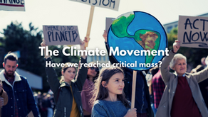 The Climate Movement. Have we reached Critical Mass?