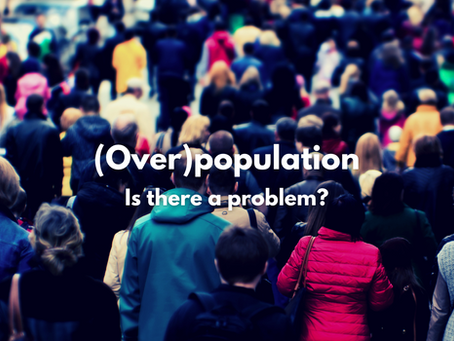 (Over)population. Is there a problem?