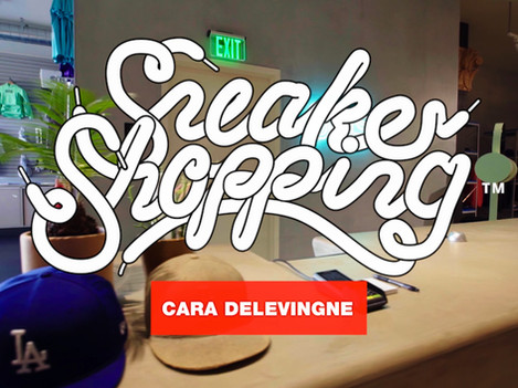 """Sneaker Shopping"" with Cara Delevingne"