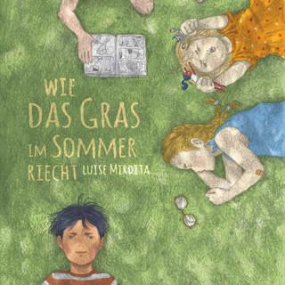 Wie das Gras im Sommer riecht_LuiseMirdita