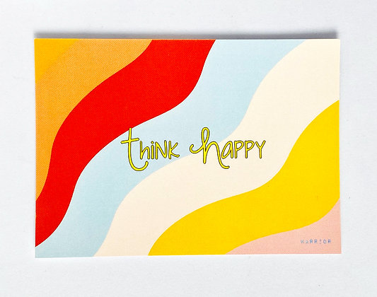 Card 'Think Happy'