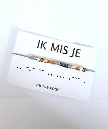 Bracelet morsecode IK MIS JE in 3 varianten