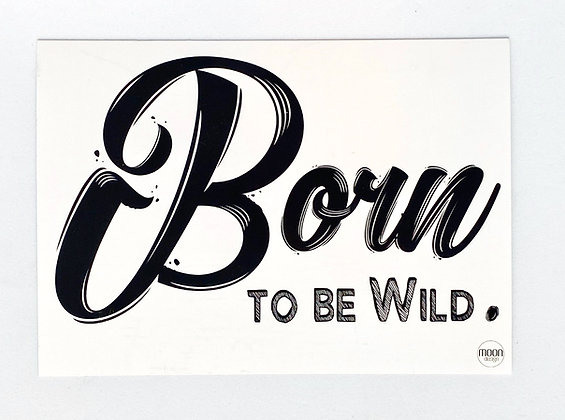 Card + envelop 'Born to be wild'