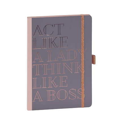 Notebook 'Act like a lady...'