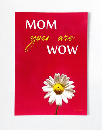 Postcard + envelop 'MOM you are WOW'