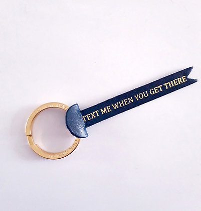 Keychain leather 'Text me when you get there'