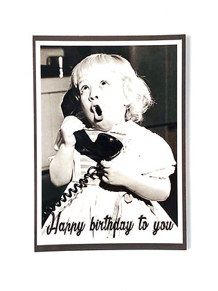 Card 'Happy birthday to you'