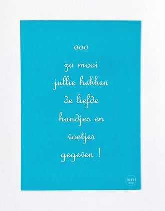 Card + envelop 'Ooo zo mooi'