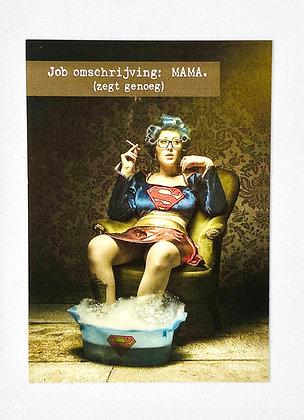 Postcard + envelop 'Job omschrijving : Mama.'