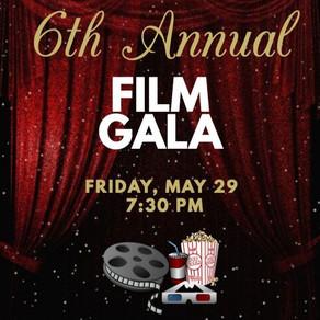 Arts: 6th Annual Film Gala