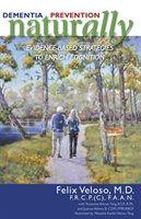 Dr. Felix Veloso - Naturally Dementia Prevention Book Cover