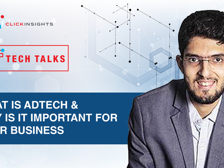 [Tech Talks] What Is Adtech & Why Is It Important for Your Business