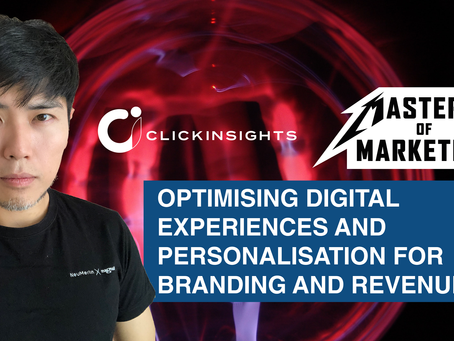 [Masters of Marketing] Optimising Digital Experiences and Personalisation for Branding and Revenue