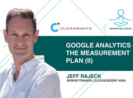 [Marketing Guru series] Google Analytics – The Measurement Plan (II)