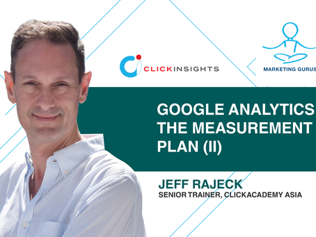 [Marketing Guru Series] Google Analytics Measurement Plan III: KPIs