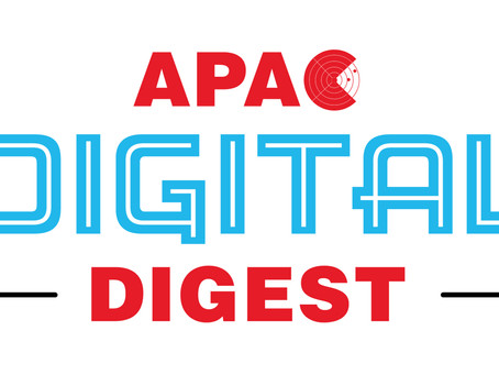 APAC Digital Digest - 9 April 2020