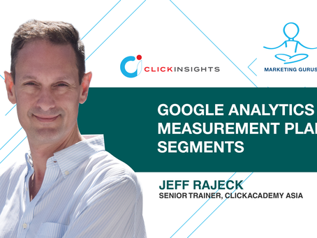 [Marketing Guru Video Series] Google Analytics Measurement Plan IV: Segments