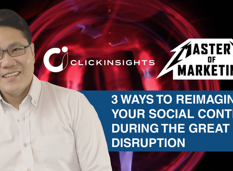 [Masters of Marketing] 3 ways to reimagine your social content during the great disruption
