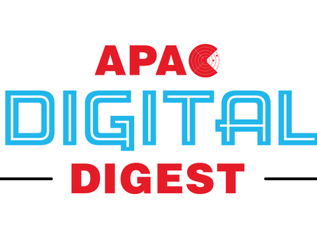 APAC Digital Digest - 9 July 2020