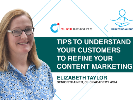 [Marketing Guru Video Series] Tips to understand your customers to refine your content marketing