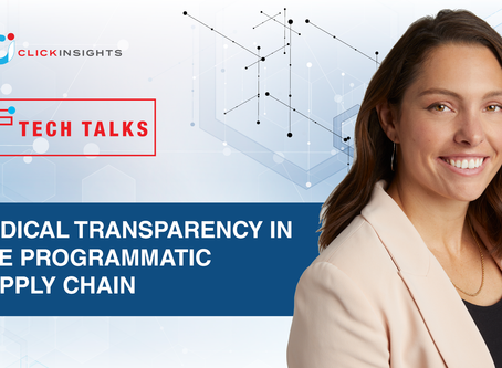 [Tech Talks] Radical Transparency in the Programmatic Supply Chain