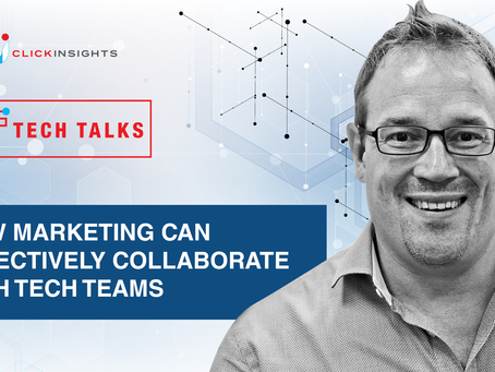 [Tech Talks]  How Marketing Can Effectively Collaborate with Tech Teams
