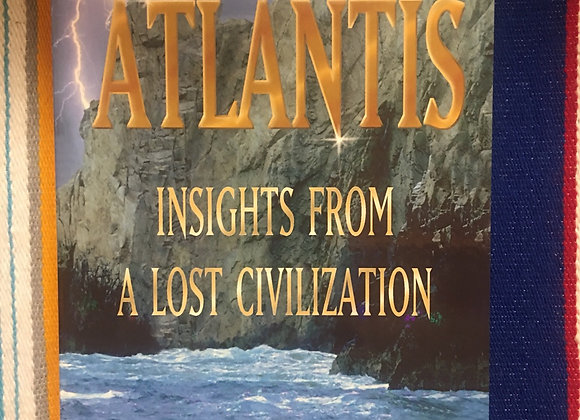 Atlantis Insights from a Lost Civilization