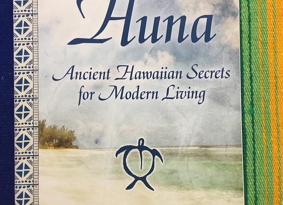 Huna, Ancient Hawaiian Secrets for Modern Living