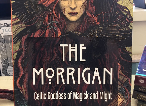 The Morrigan Celtic Goddess of Magick and Might