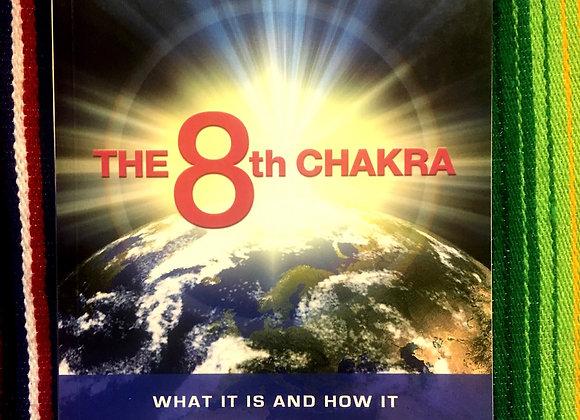 The 8th Chakra