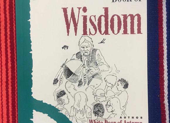 The Native American Book of Wisdon