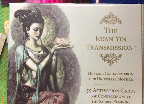 The Kuan Yin Transmission; Healing Guidance from our Universal Mother