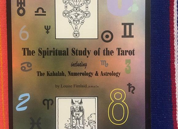 The Spiritual Study of the Tarot