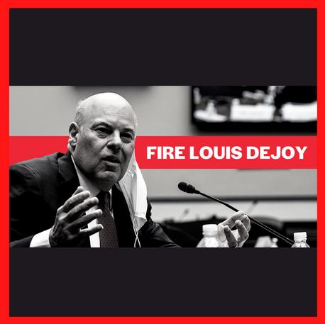 Fire Postmaster General Louis DeJoy