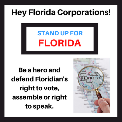 Can you join us and denounce any attempts of voter suppression or removal of personal freedoms by the Florida legislature