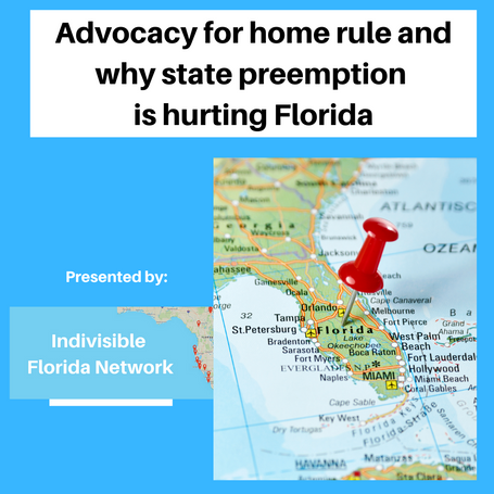 NON-PARTISAN EVENT: Advocacy for home rule and why some state preemption is hurting Florida
