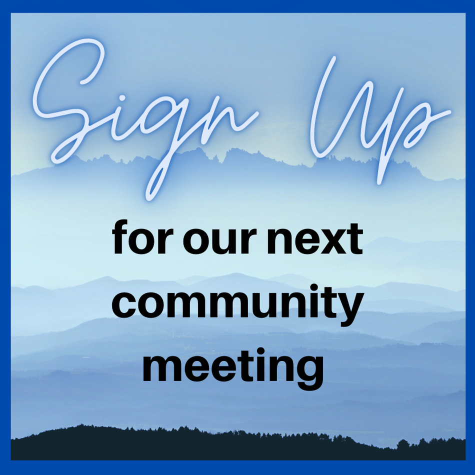 Sign up for our next community meeting
