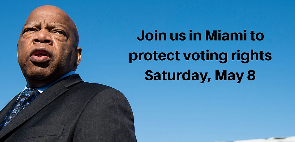 Join us in Miami to protect voting right