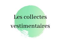 Les collectes vestimentaires