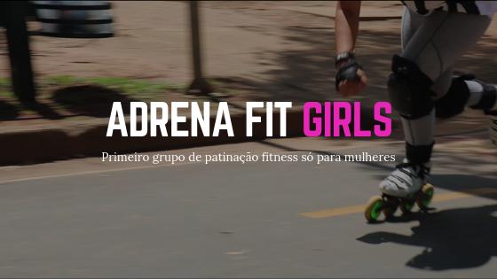 Imagem mostrando patins de velocidade em uma ciclofaixa com os dizeres, Adrena Fit Girls, primeiro grupo de patinação fitness somente para mulheres