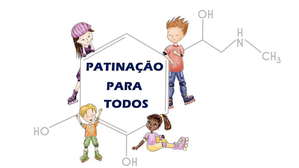 """Logotipo do projeto """"Patinação para Todos"""" desenho de 4 crianças com patins no pé, segurando a fórmula da adrenalina com os dizeres: patinação para todos"""