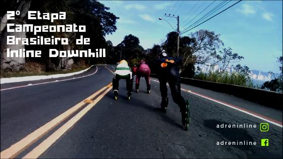 Imagem com patinadores na ladeira e o texto 2° Etapa Campeonato Brasileiro de Inline Downhill