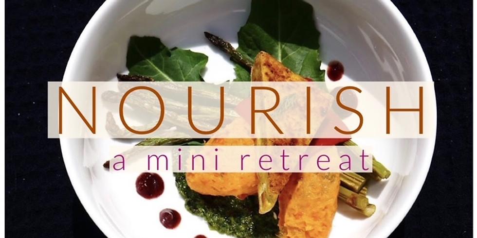 NOURISH - Mini Retreat (PM Group)