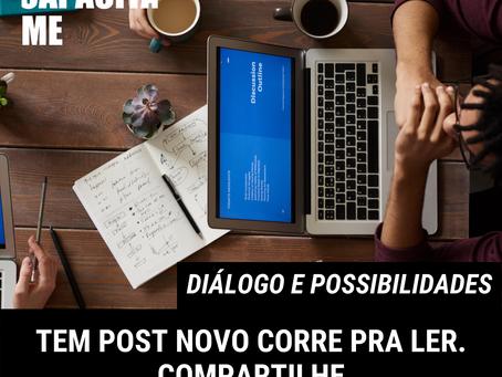 Diálogo e possibilidades