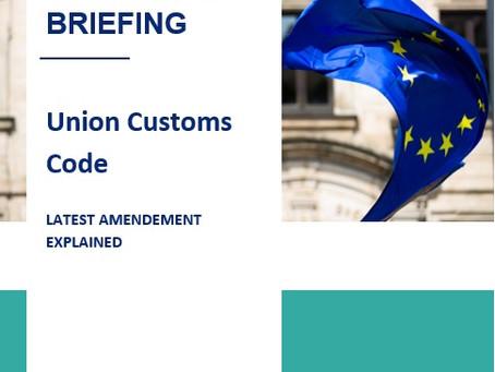 EU: Union Customs Code Amendments